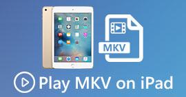 Odtwarzaj pliki MKV na iPadzie